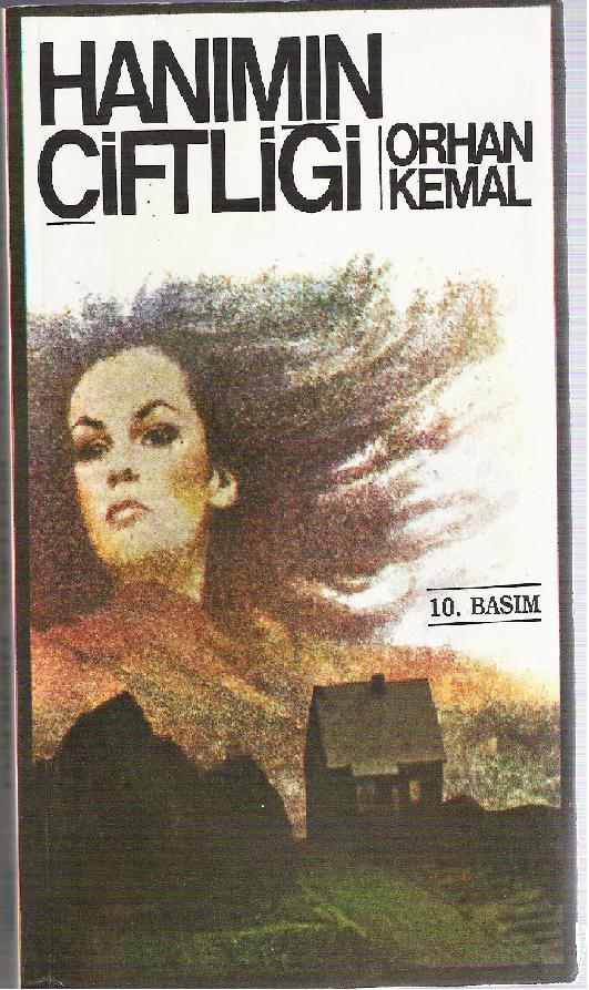 Orhan Kemal-Hanımın Çiftliği